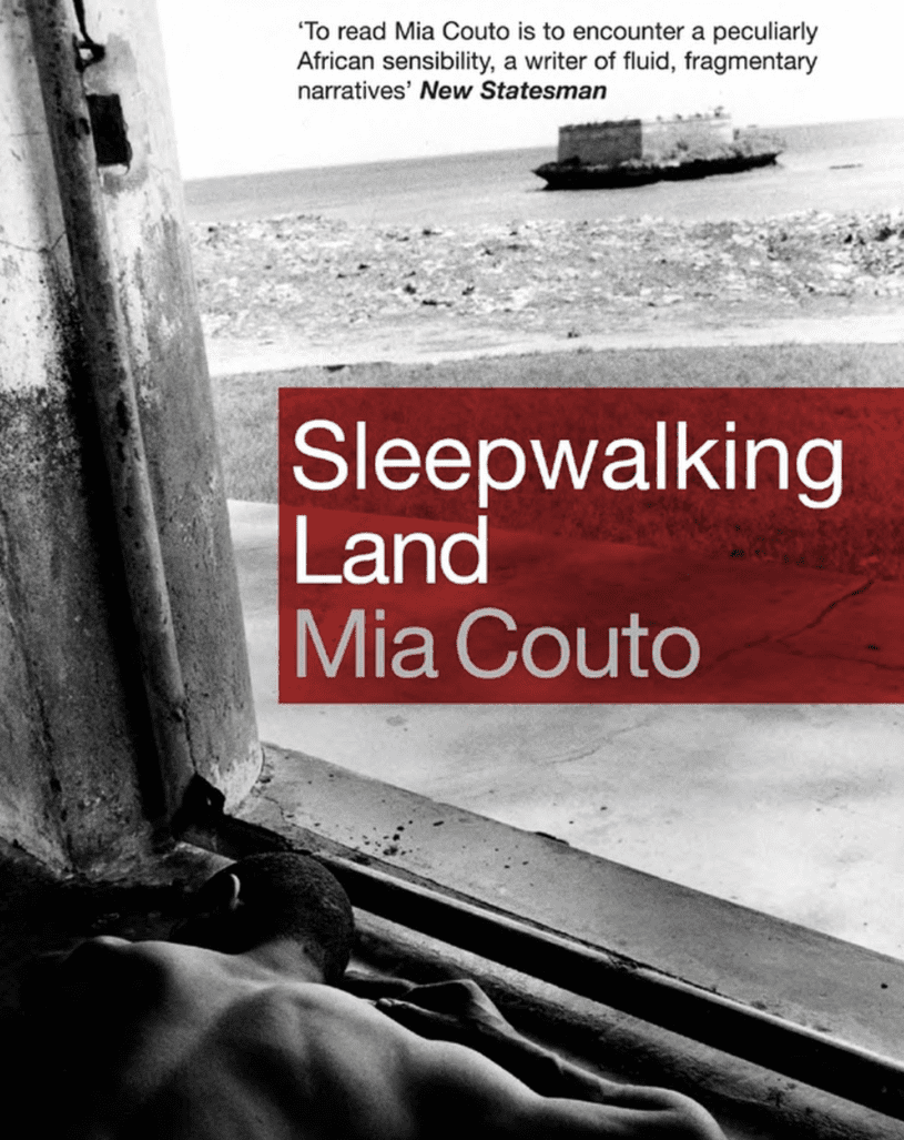 Sleepwalking Land Novel by Mia Couto