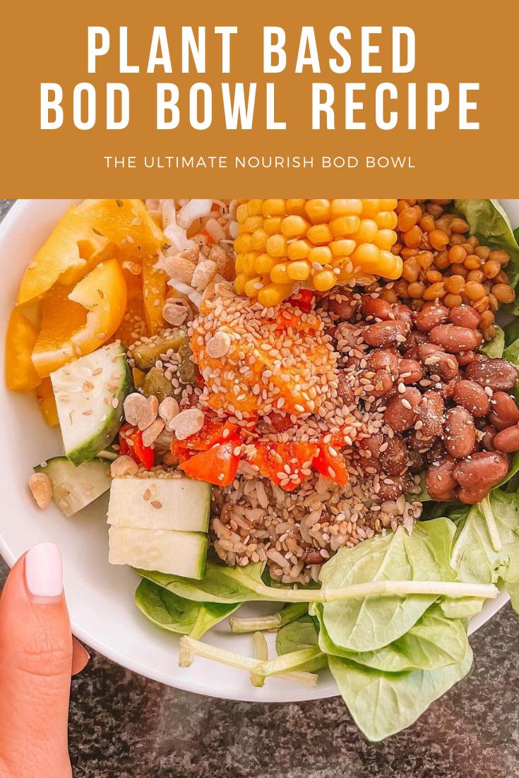 Vegan Bod Nourish Bowl Recipe